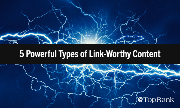 How to Create Link-Worthy Content