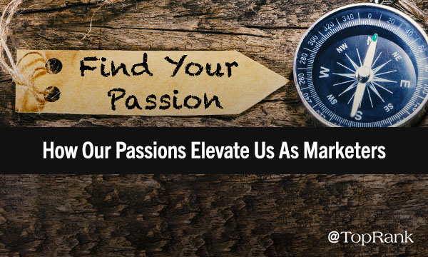 How Our After-Hours Passions Raise Us as Marketers