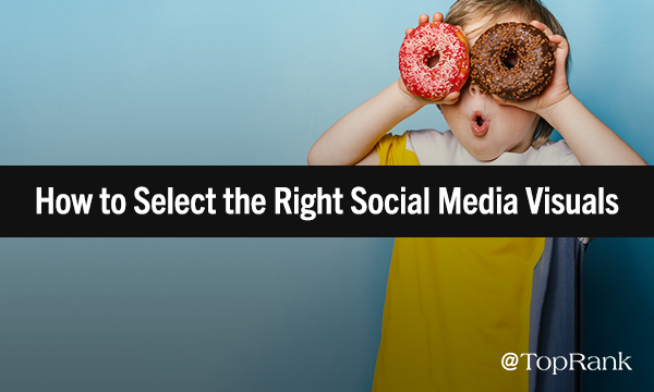 Best Practices for Selecting Social Media Visuals