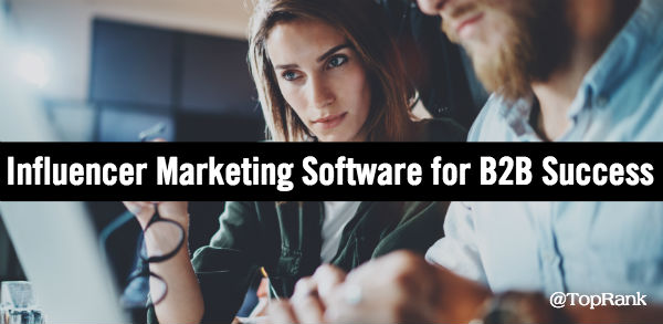 B2B influencer marketing software