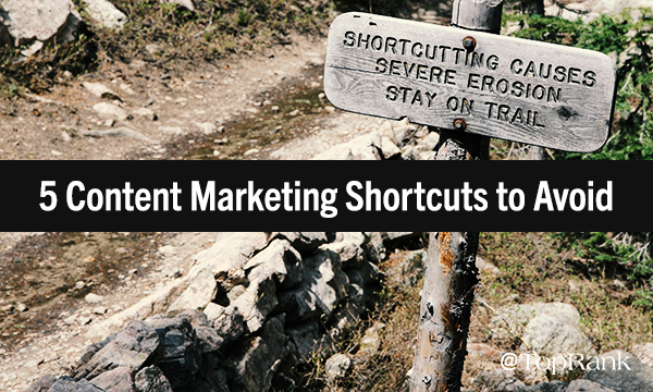 Content Marketing Shortcuts to Avoid