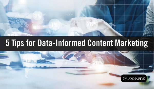 Data-Informed Content material Marketing Tips