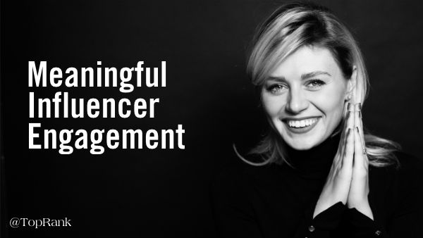 meaningful influencer engagement