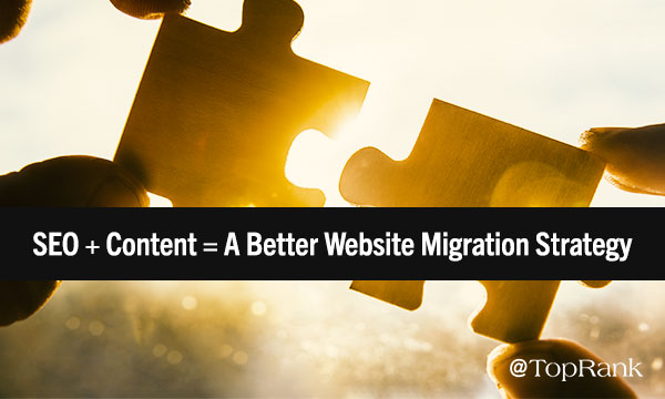 SEO and Content Integration During Web site Migration