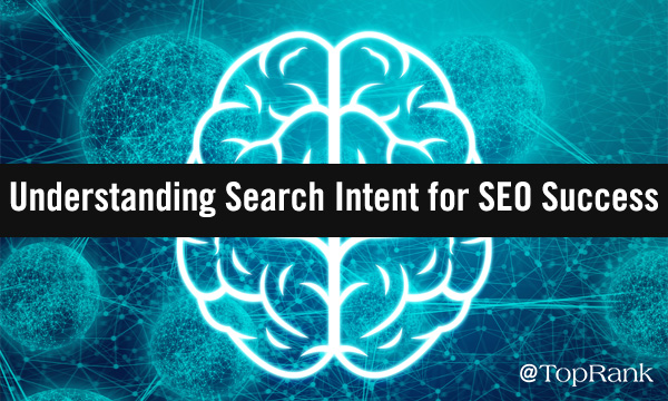 Tips intended for Understanding Search Intent
