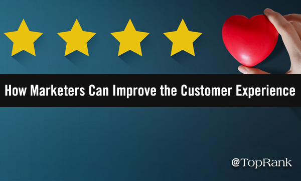How Marketers Can Improve the Client Experience