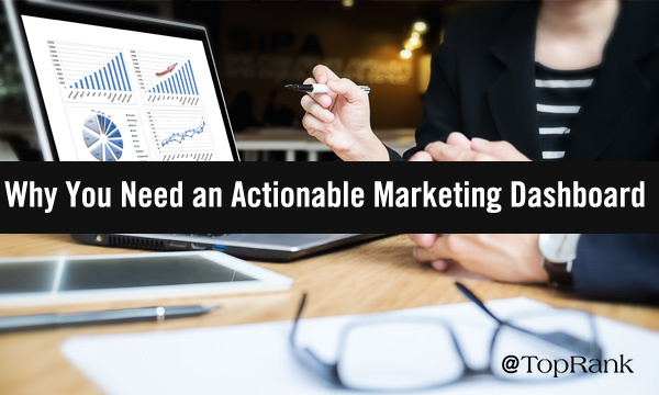Why You Need an Actionable Content material Marketing Dashboard