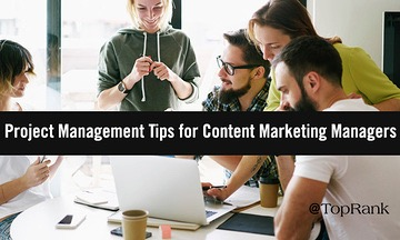 Project Management Tips for Content Advertising Managers