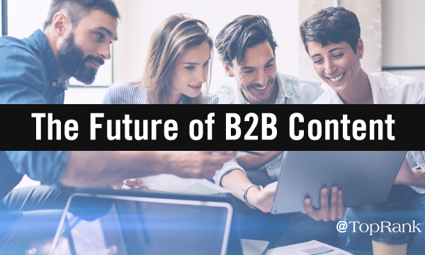 Future of B2B Content