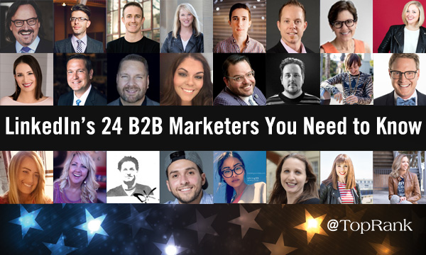 LinkedIn' s 24 B2B Marketers You Need to Know