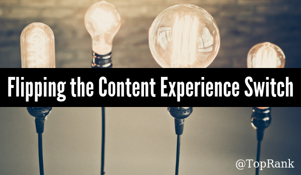 Flipping the Content Experience Switch