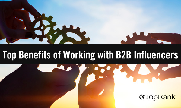 Top Benefits of Influencer Collaboration