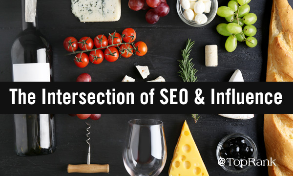 The Intersection of SEO & Influence