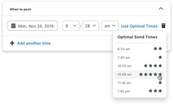 Sprout Social's scheduling tool provides options on optimal send times based on your audience's engagement history.